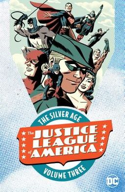 Justice League of America the Silver Age 3