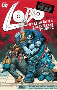 Lobo by Keith Giffen & Alan Grant 2