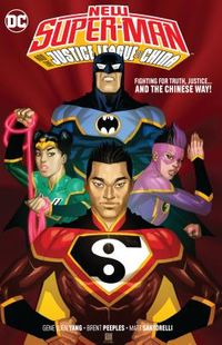 New Super-Man and the Justice League of China