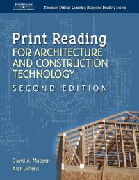 Print Reading For Architecture And Construction Technology