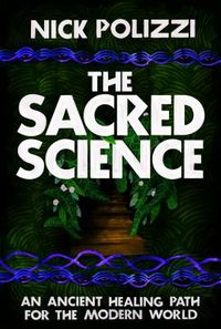 The Sacred Science