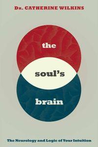 The Soul's Brain