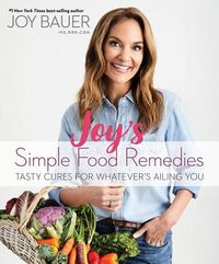 Joy's Simple Food Remedies
