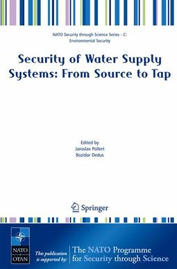 Security of Water Supply Systems from Source to Tap