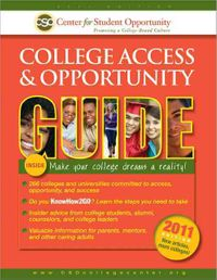 College Access and Opportunity Guide 2011