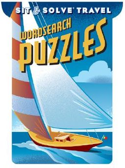 Sit & Solve Travel Word Search Puzzles