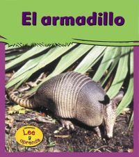 EL Armadillo/ Armadillos