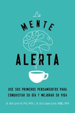 La mente alerta / The Morning Mind