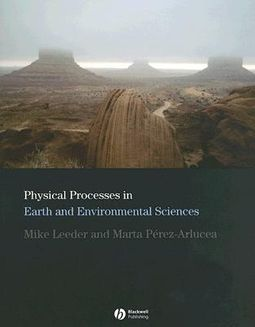 Physical Processes in Earth And Environmental Sciences