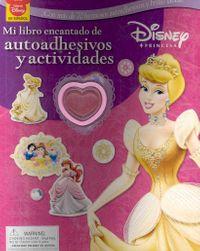 Mi Libro Encantado de Autoadhesivos Y Actividades / My Enchanted Sticker Activity