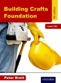 Building Crafts Foundation, Level 1 & 2