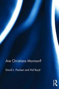 Are Christians Mormon?