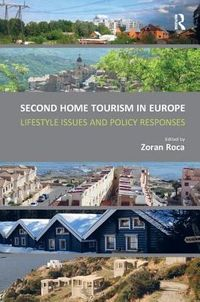 Second Home Tourism in Europe