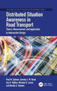 Situation Awareness in Road Transport