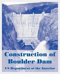 Construction Of Boulder Dam