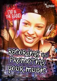 Recording and Promoting Your Music
