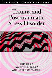 Trauma and Post-Tramatic Stress Disorder