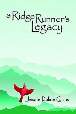 A Ridge Runner's Legacy