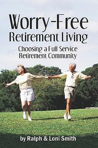Worry-free Retirement Living