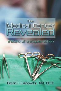The Medical Center Revealed