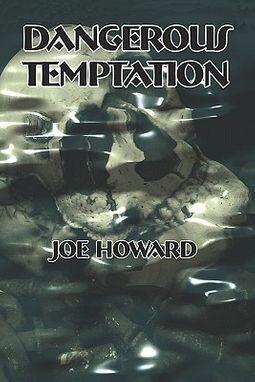 Dangerous Temptation