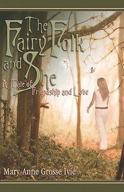 The Fairy Folk And She