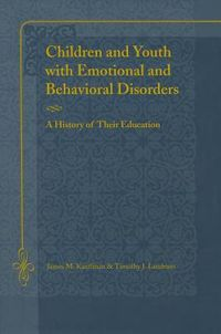 Children And Youth With Emotional And Behavioral Disorders