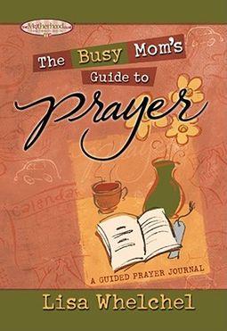 Busy Mom's Guide Prayer