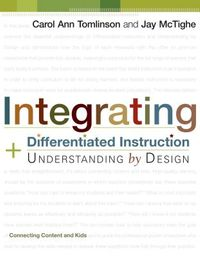 Integrating Differentiated Instruction & Understanding by Design