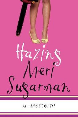 Hazing Meri Sugarman