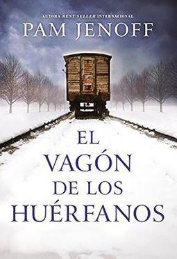 El vag?n de los hu?rfanos / The Wagon of the Orphans