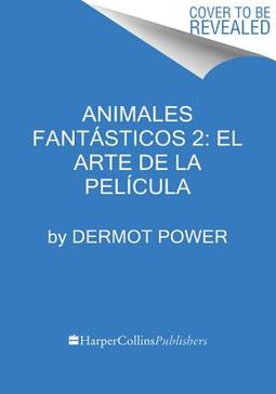 Animales fant?sticos / Fantastic Beasts and Where to Find Them