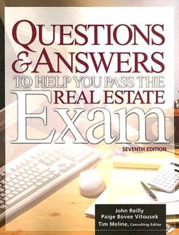 Questions & Answers To Help You Pass The Real Estate Exam by Reilly, John  W / Vitousek, Paige Bovee
