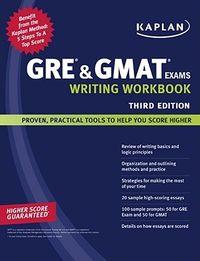 GRE & GMAT Exams Writing Workbook