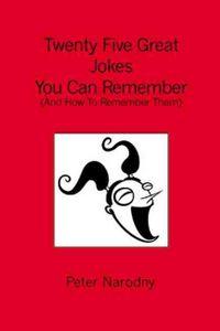 Twenty Five Great Jokes You Can Remember