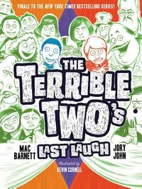 The Terrible Two?s Last Laugh