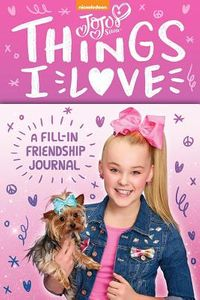 Jojo Siwa Things I Love