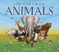 A Prayer for the Animals