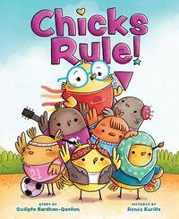 Chicks Rule!