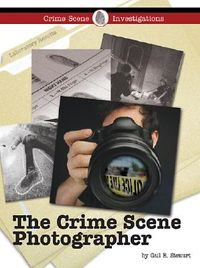 The Crime Scene Photographer