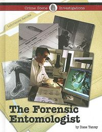 The Forensic Entomologist