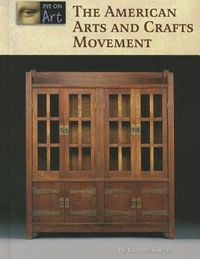 The American Arts and Crafts Movement