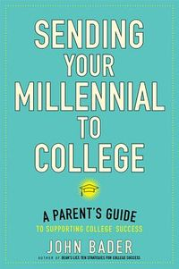 Sending Your Millennial to College