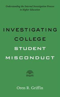Investigating College Student Misconduct