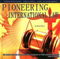 Pioneering International Law
