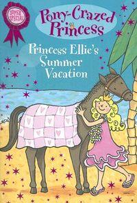 Princess Ellie's Summer Vacation