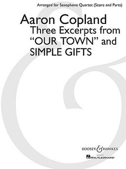 Three Excerpts from Our Town and Simple Gifts