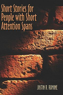 Short Stories for People With Short Attention Spans