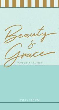 Beauty & Grace 2019-2020 Planner