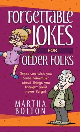 Forgettable Jokes for Older Folks